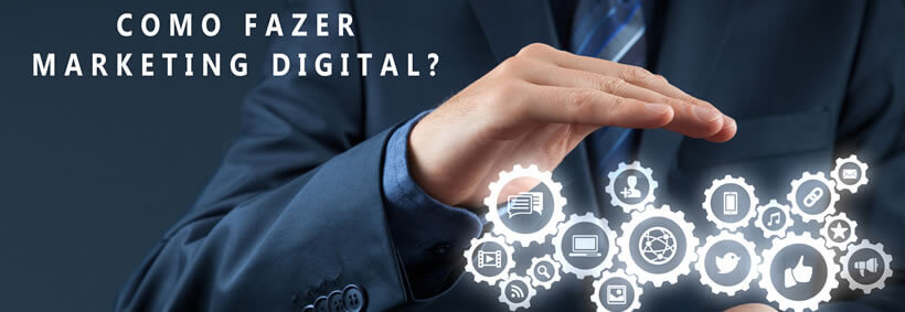 Como fazer Marketing Digital?